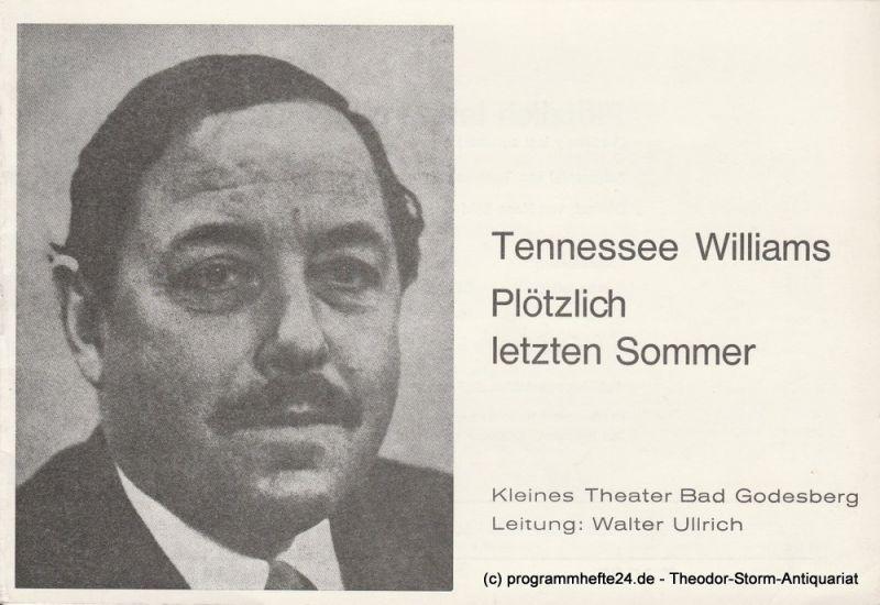 Kleines Theater Bad Godesberg, Walter Ullrich Programmheft Plötzlich letzten Sommer Spielzeit 1976 / 77 Heft 5