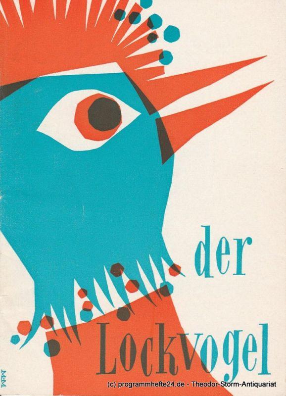 Renaissance Theater Programmheft Der Lockvogel. Komödie von Samuel Taylor und Otis Skinner