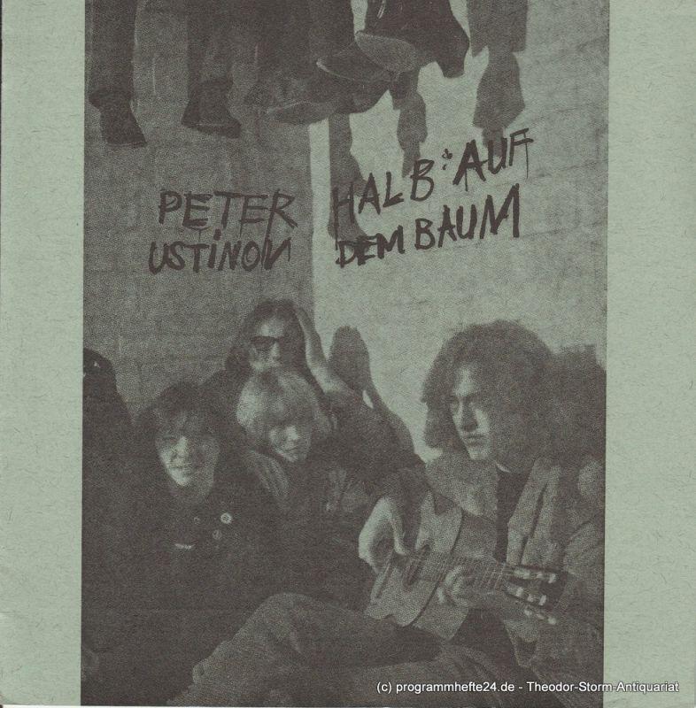 Städtische Bühnen Münster, Horst Gnekow, Franz Willnauer, Bernhard Landau Programmheft Erstaufführung Halb auf dem Baum von Peter Ustinov 10. Dezember 1968