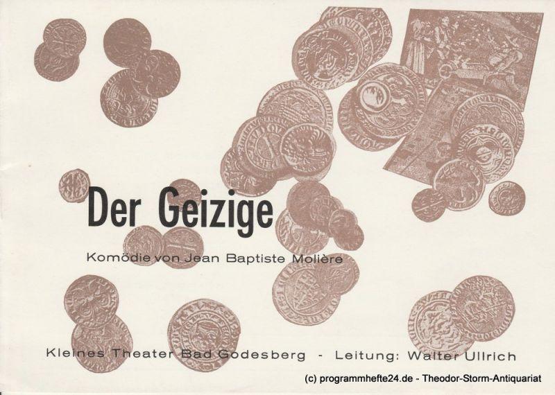 Kleines Theater Bad Godesberg, Walter Ullrich Programmheft Der Geizige von Moliere Spielzeit 1977 / 78 Heft 4
