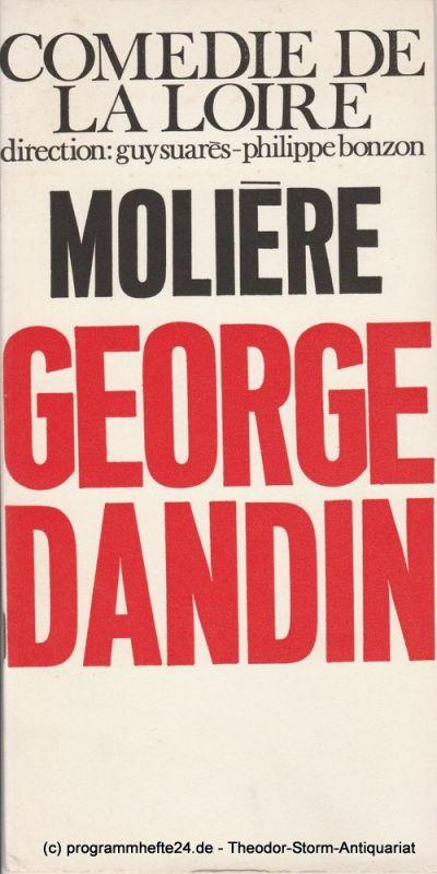 Comedie de la Loire, Guy Suares-Philippe Bonzon Programmheft Moliere: George Dandin
