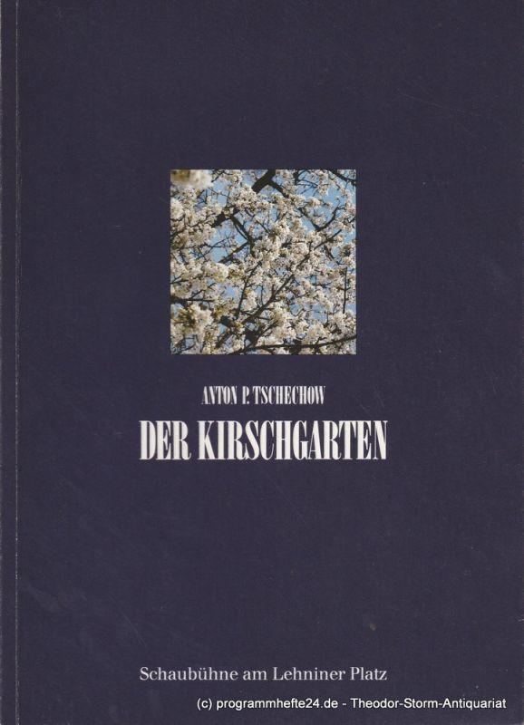 Schaubühne am Lehniner Platz Programmheft Der Kirschgarten. Komödie von Anton P. Tschechow. Premiere 15. Juni 1989