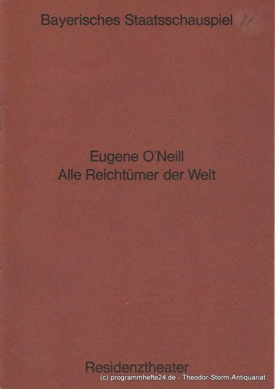 Bayerisches Staatsschauspiel, Helmut Henrichs, Urs Jenny Programmheft Alle Reichtümer der Welt. Premiere 17. Februar 1971