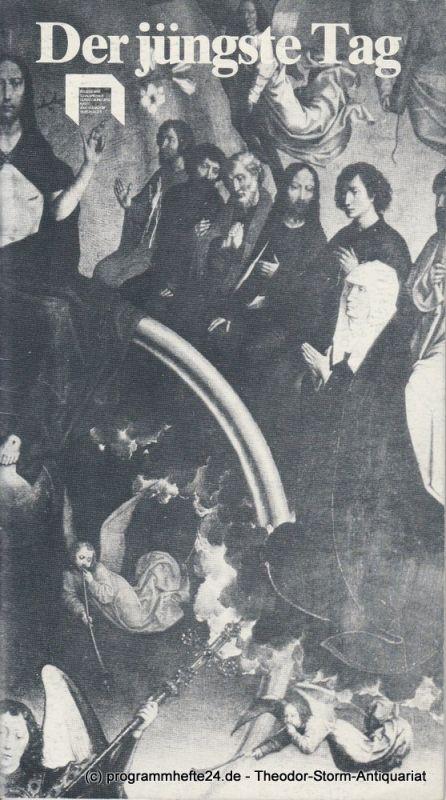 Düsseldorfer Schauspielhaus, Günther Beelitz, Michael Huthmann Programmheft Der jüngste Tag. Premiere 7. Mai 1978