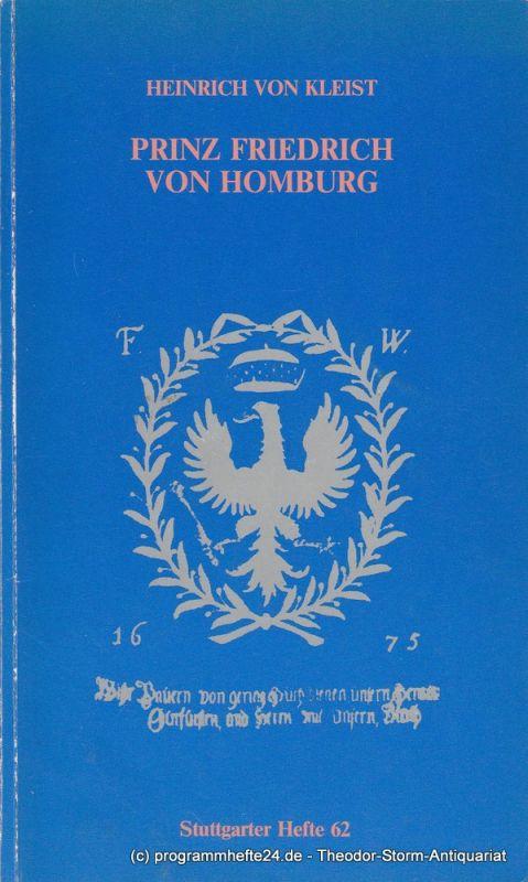 Württembergisches Staatstheater Stuttgart, Günther Erken, Margarete Häßel, Hanns-Dietrich Schmidt Programmheft Prinz Friedrich von Homburg. Premiere 22. Dezember 1983