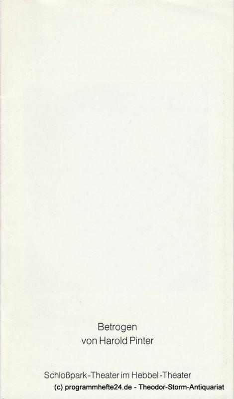 Staatliche Schauspielbühnen Berlins, Hans Lietzau, Rosemarie Koch Programmheft BETROGEN von Harold Pinter. Premiere 7. September 1979 Spielzeit 1979 / 80 Heft 121