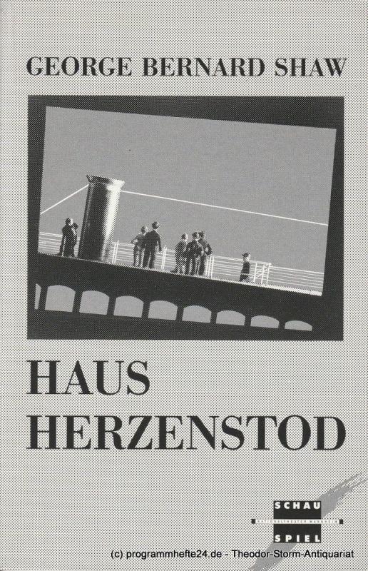 Nationaltheater Mannheim, Arnold Petersen, Hans-Jürgen Drescher, Heinke Wagner Programmheft Haus Herzenstod. Premiere 16. März 1991 Schauspielhaus Spielzeit 1990 / 91 Nr. 13