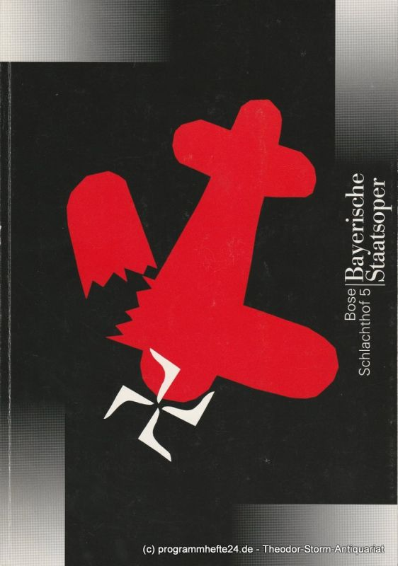 Bayerische Staatsoper, Peter Jonas, Hanspeter Krellmann, Anette Unger Programmheft Uraufführung SCHLACHTHOF 5 von Hans-Jürgen Bose 1. Juli 1996 im Nationaltheater