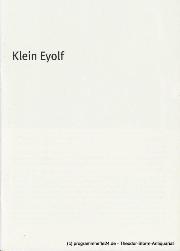 Bayerisches Staatsschauspiel, Dieter Dorn, Hans-Joachim Ruckhäberle Programmheft Klein Eyolf von Henrik Ibsen. Premiere 24. Mai 2007 Residenz Theater