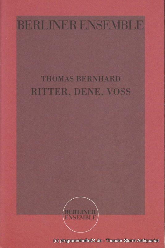 Berliner Ensemble, Vera Sturm Programmheft Thomas Bernhard: Ritter, Dene, Voss 3. September 2004
