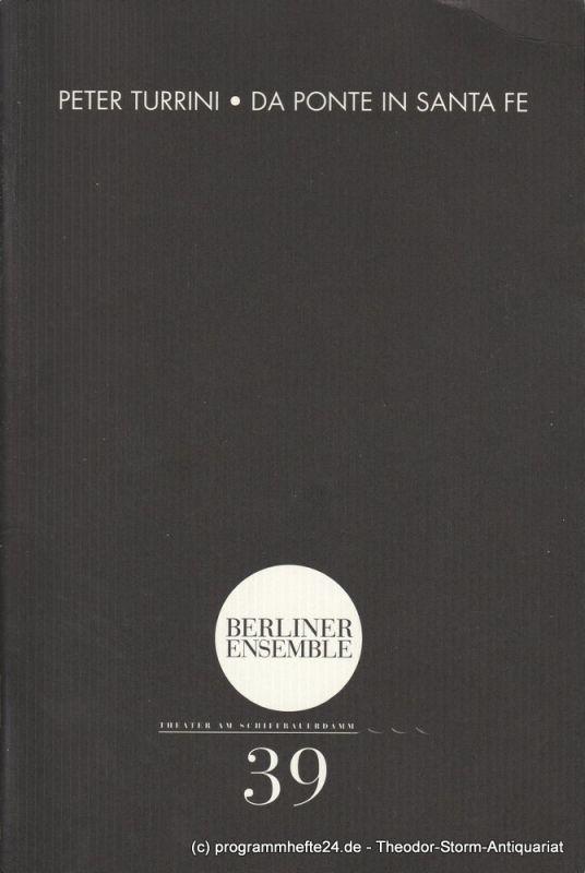 Berliner Ensemble, Theater am Schiffbauerdamm, Hermann Beil Programmheft Nr. 39 Da Ponte in Santa Fe. Premiere 28. August 2002
