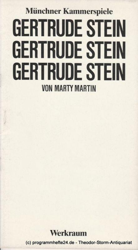 Münchner Kammerspiele, Dieter Dorn, Marion Kagerer, Wolfgang Zimmermann Programmheft Gertrude Stein von Marty Martin. Premiere 21. Januar 1984 Werkraum