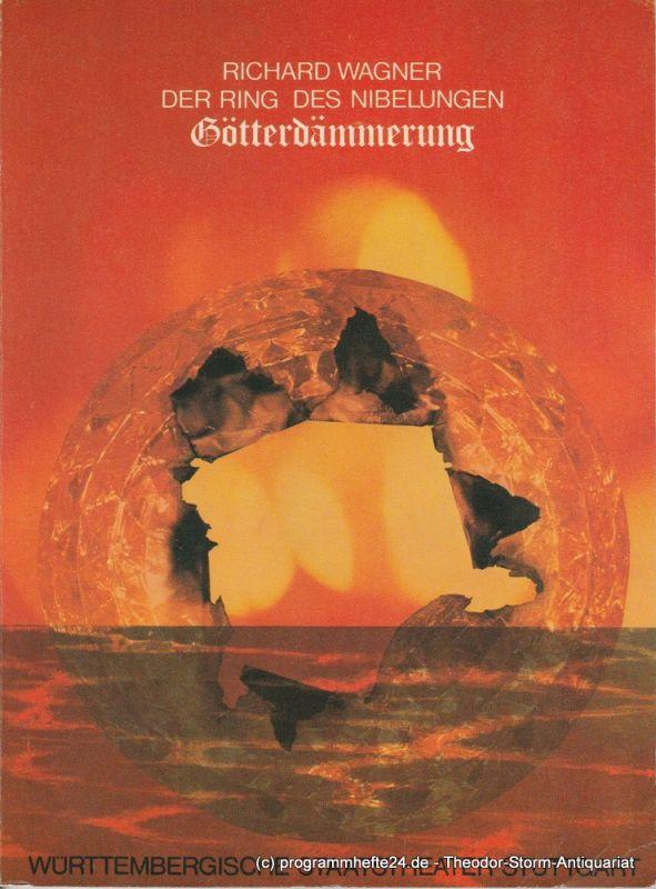 Württembergische Staatstheater Stuttgart, Klaus-Peter Kehr Programmheft Götterdämmerung von Richard Wagner. 18. Dezember 1977