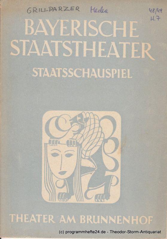 Bayerisches Staatstheater, Staatsschauspiel, Theater am Brunnenhof, Alois Johannes Lippl Programmheft MEDEA. Trauerspiel von Franz Grillparzer 8. März 1949