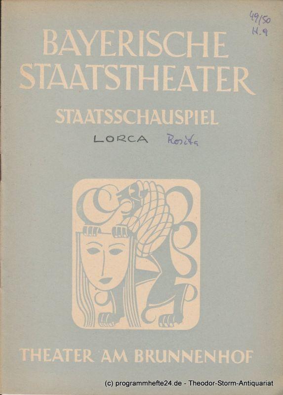 Bayerisches Staatstheater, Staatsschauspiel, Theater am Brunnenhof, Alois Johannes Lippl Programmheft Dona Rosita oder Die Sprache der Blumen. 24. August 1950
