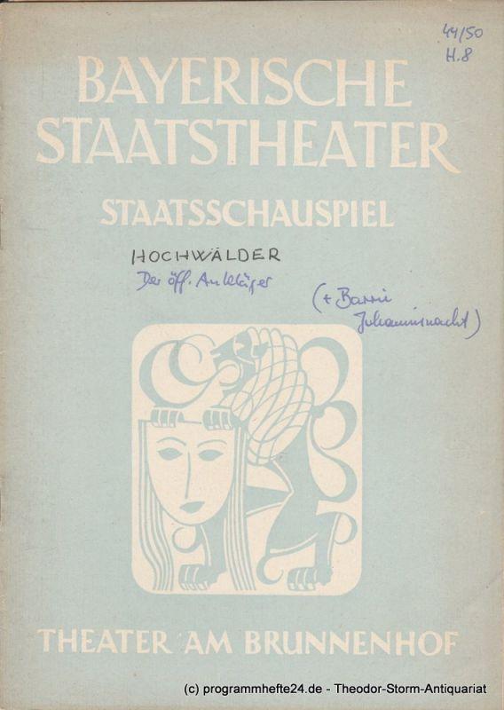 Bayerisches Staatstheater, Staatsschauspiel, Theater am Brunnenhof, Alois Johannes Lippl Programmheft Der öffentliche Ankläger / Johannisnacht 20. Juni / 11. Juli 1950