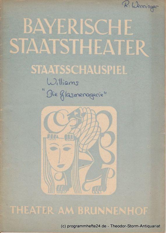 Bayerisches Staatstheater, Staatsschauspiel, Theater am Brunnenhof, Alois Johannes Lippl Programmheft Die Glasmenagerie von Tennessee Williams 14. Mai 1949