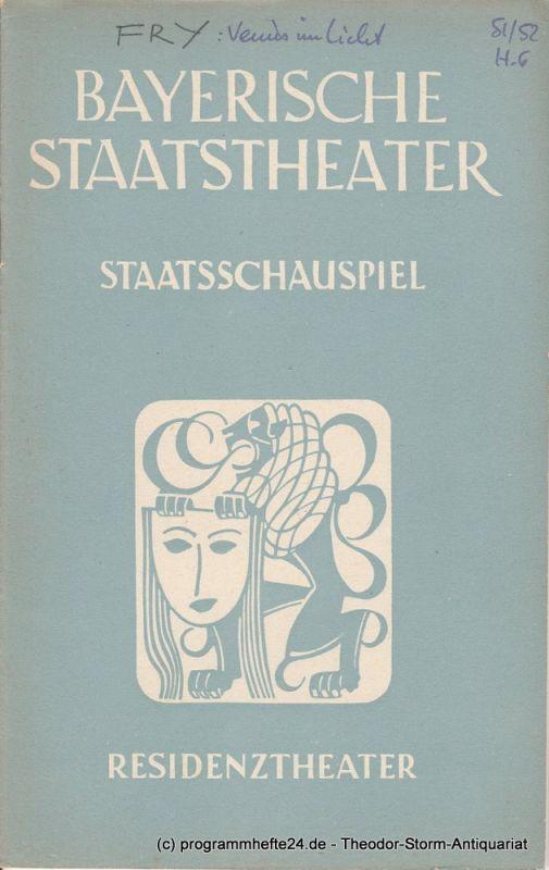 Bayerisches Staatstheater, Staatsschauspiel, Residenztheater, Alois Johannes Lippl Programmheft Venus im Licht von Christopher Fry. 24. Mai 1952