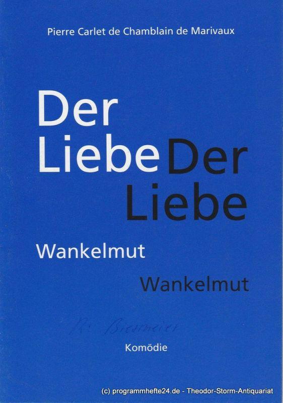 Städtische Bühnen Freiburg um Breisgau, Hans J. Ammann, Melanie Bächer Programmheft Der Liebe Wankelmut Premiere 18. März 1994 Kammertheater Spielzeit 1993 / 94 Heft 10