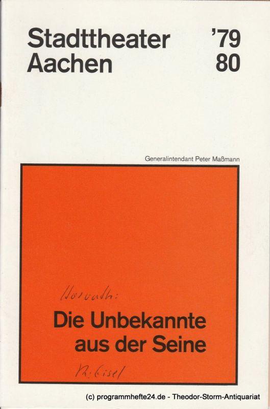 Stadttheater Aachen, Peter Maßmann Programmheft Die Unbekannte aus der Seine. Premiere 11. April 1980 Heft 20 Spielzeit 1979 / 80