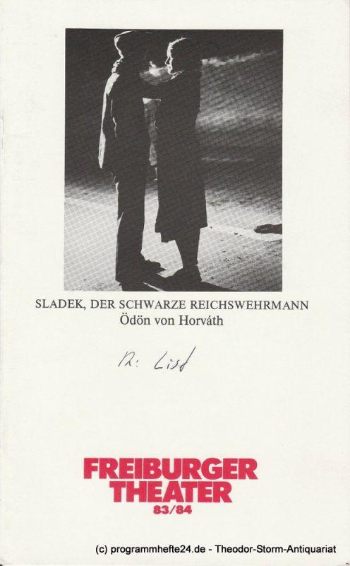 Freiburger Theater, Ulrich Brecht, Helmut Postel Programmheft Sladek, der schwarze Reichswehrmann. Premiere 27. April 1984 Spielzeit 1983 / 84