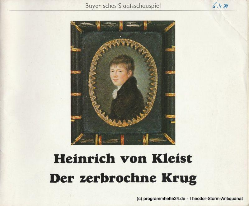 Bayerisches Staatsschauspiel, Kurt Meisel, Eva Zankl, Jörg-Dieter Haas, Claus Seitz Programmheft Der zerbrochne Krug von Heinrich von Kleist. Premiere 6. April 1979