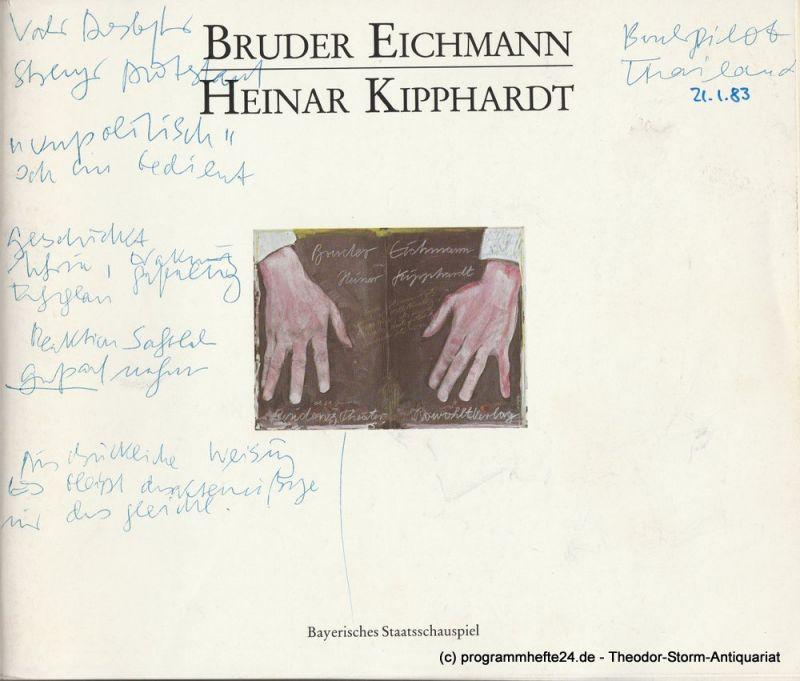Bayerisches Staatsschauspiel, Kurt Meisel, Jörg-Dieter Haas, Gabriele Lohnert, Johannes Schütz Programmheft Uraufführung BRUDER EICHMANN von Heinar Kipphardt 21. Januar 1983