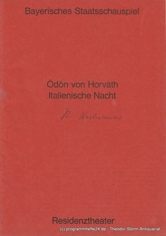 Bayerisches Staatsschauspiel, Residenztheater, Helmut Henrichs, Urs Jenny Programmheft Italienische Nacht. Volksstück von Ödön von Horvath. Premiere 30. Juli 1971