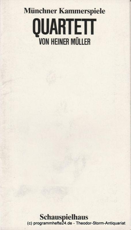 Münchner Kammerspiele, Dieter Dorn, Heiner Gimmler, Wolfgang Zimmermann Programmheft QUARTETT von Heiner Müller. Premiere 20. November 1983 Spielzeit 1983 / 84 Heft 3
