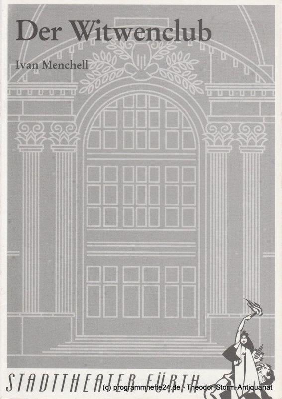 Stadttheater Fürth, Bühne 64, Zürich, Werner Müller, Karin Gillich Programmheft 31 / 4 Der Witwenclub von Ivan Menchell. Premiere 2. Februar 1995