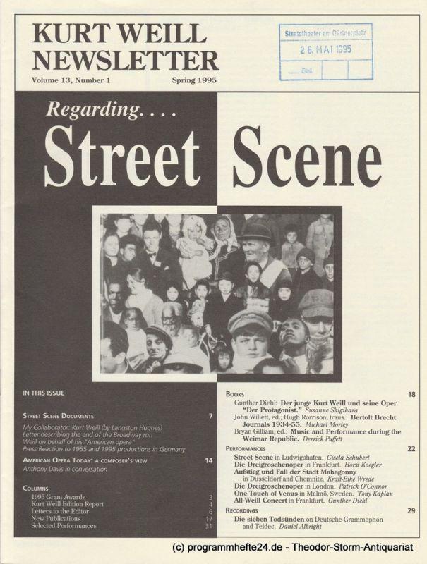 Kurt Weill Foundation, Edward Harsh, Joanna Lee, Dave Stein, Brian Butcher Kurt Weill Newsletter Volume 13, Number 1 Spring 1995