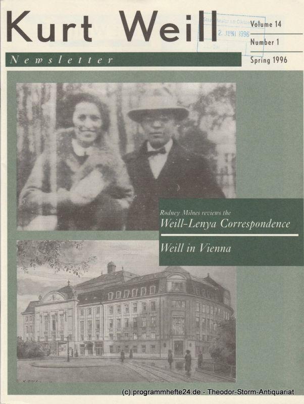 Kurt Weill Foundation, David Farneth, Edward Harsh, Joanna Lee Kurt Weill Newsletter Volume 14 Number 1 Spring 1996