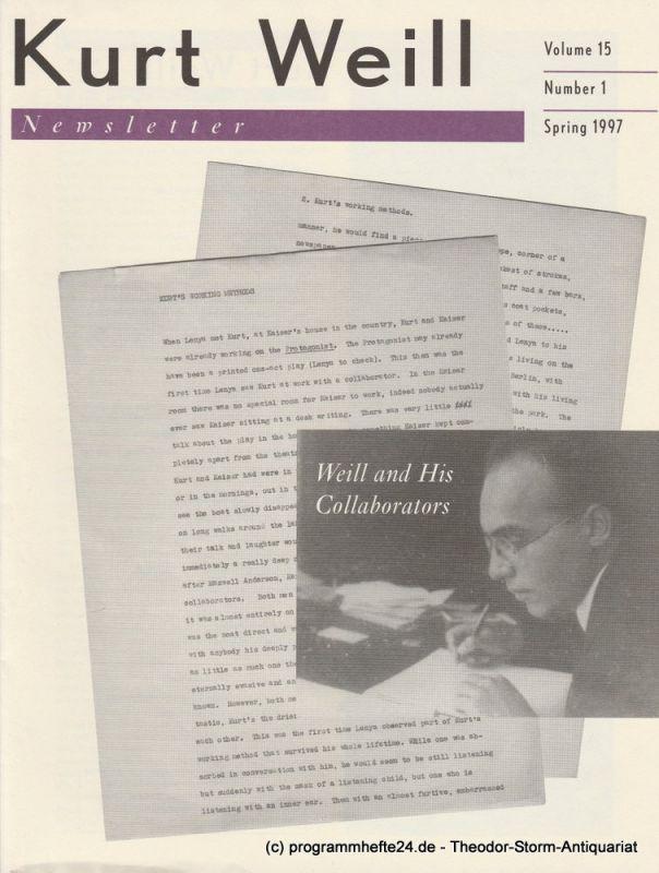 Kurt Weill Foundation, David Farneth, Edward Harsh, Joanna Lee Kurt Weill Newsletter Volume 15 Number 1 Spring 1997