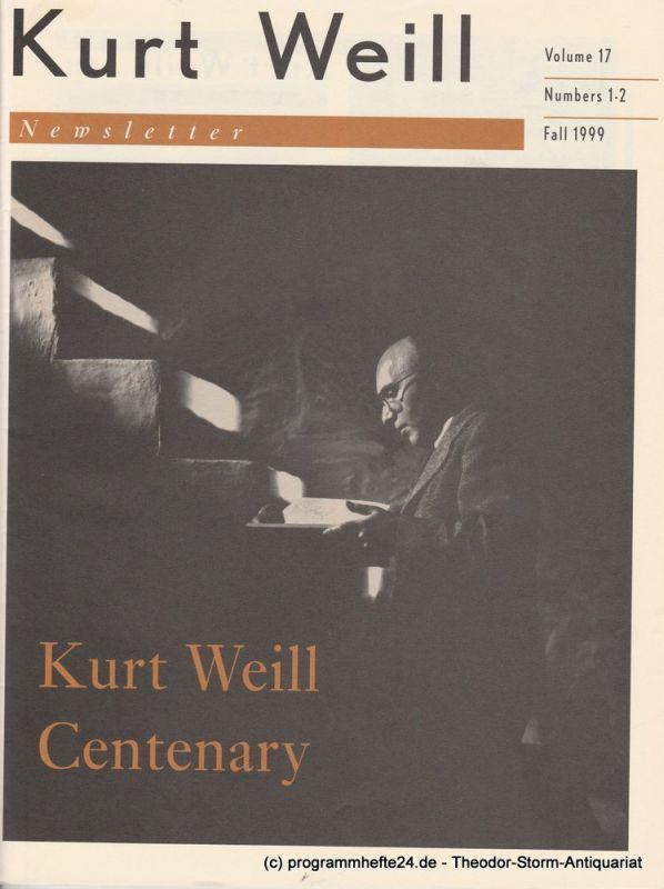 Kurt Weill Foundation, David Farneth, Edward Harsh, Carolyn Weber, Lys Symonette, Dave Stein, Brian Butcher Kurt Weill Newsletter Volume 17 Number 1-2 Fall 1999