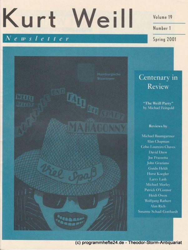 Kurt Weill Foundation, David Farneth, Carolyn Weber, Lys Symonette, Dave Stein, Brian Butcher, Elmar Juchem Kurt Weill Newsletter Volume 19 Number 1 Spring 2001