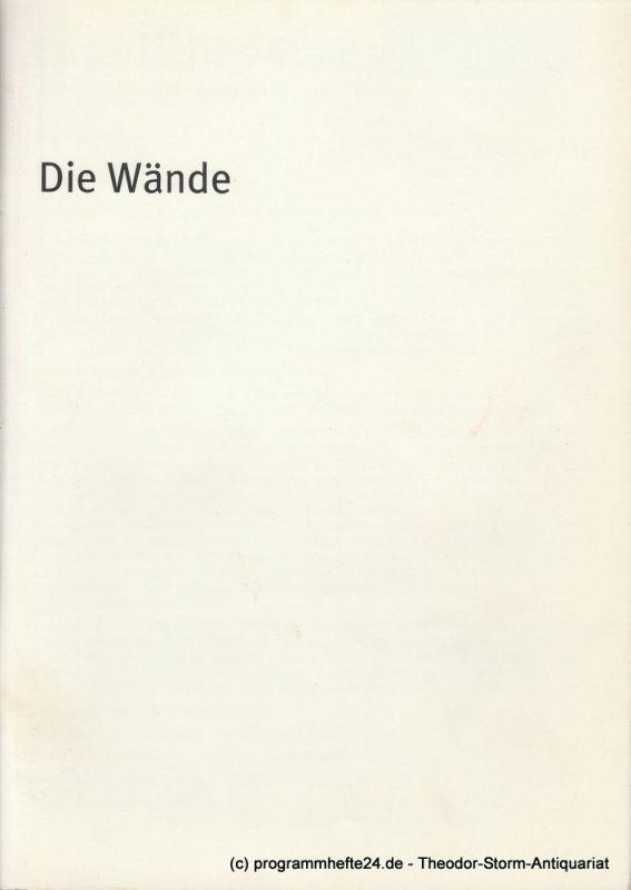 Bayerisches Staatsschauspiel, Dieter Dorn, Hans-Joachim Ruckhäberle, Rolf Schröder, Georg Holzer Programmheft Die Wände von Jean Genet. Premiere 28. Mai 2003 Spielzeit 2002 / 2003 Heft Nr. 33