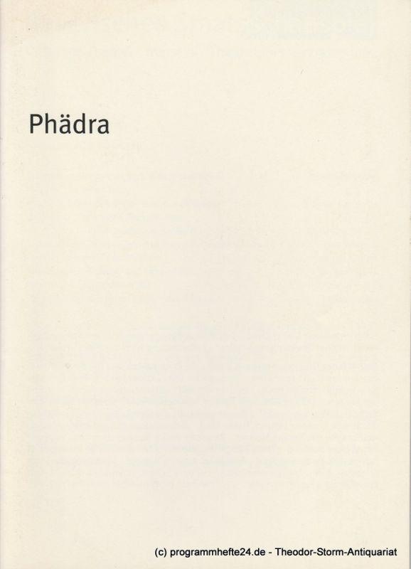 Bayerisches Staatsschauspiel, Dieter Dorn, Laura Olivi, Elisabeth Braune, Thomas Dashuber Programmheft PHÄDRA von Jean Racine. Premiere 16. April 2004 Spielzeit 2003 / 2004 Heft 48
