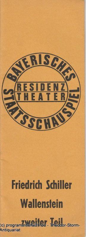 Bayerisches Staatsschauspiel, Residenztheater, Kurt Meisel, Jörg Dieter Haas Programmheft Wallenstein zweiter Teil von Friedrich Schiller Premiere 3. Juli 1972