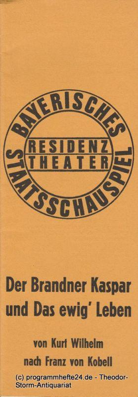 Bayerisches Staatsschauspiel, Residenztheater, Kurt Meisel, Jörg Dieter Haas Programmheft Der Brandner Kaspar und Das ewig' Leben Premiere 5. Januar 1975