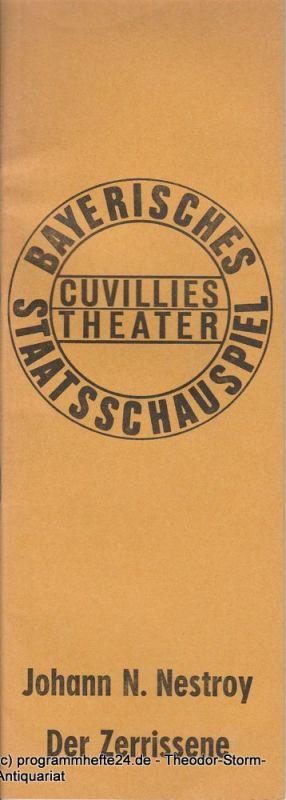 Bayerisches Staatsschauspiel, Cuvilliestheater, Kurt Meisel, Jörg Dieter Haas Programmheft Der Zerissene von Johann Nestroy Premiere 29. Juli 1972