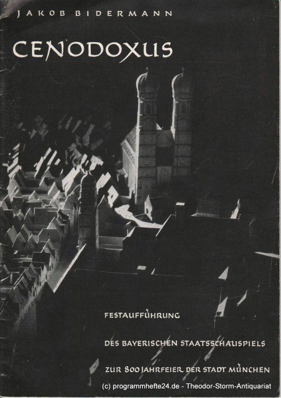 Bayerisches Staatsschauspiel, Kurt Horwitz, Walter Haug Programmheft Cenodoxus. Der Doktor von Paris von Jakob Bidermann 31. Juli 1958 Spielzeit 1957/ 58 Heft 9 / 10 / 11