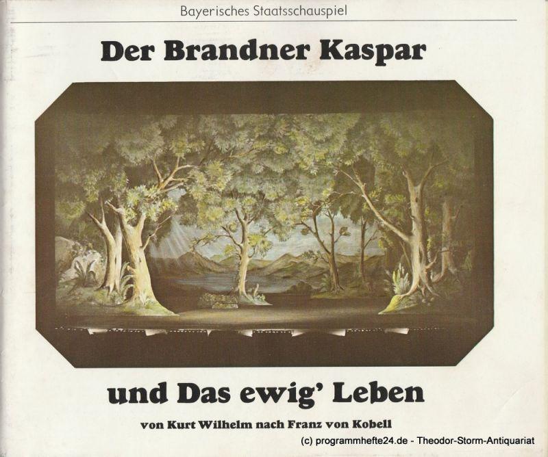 Bayerisches Staatsschauspiel, Kurt Meisel, Otto König, Claus Seitz Programmheft Der Brandner Kaspar und das ewig' Leben. Premiere 5. Januar 1975