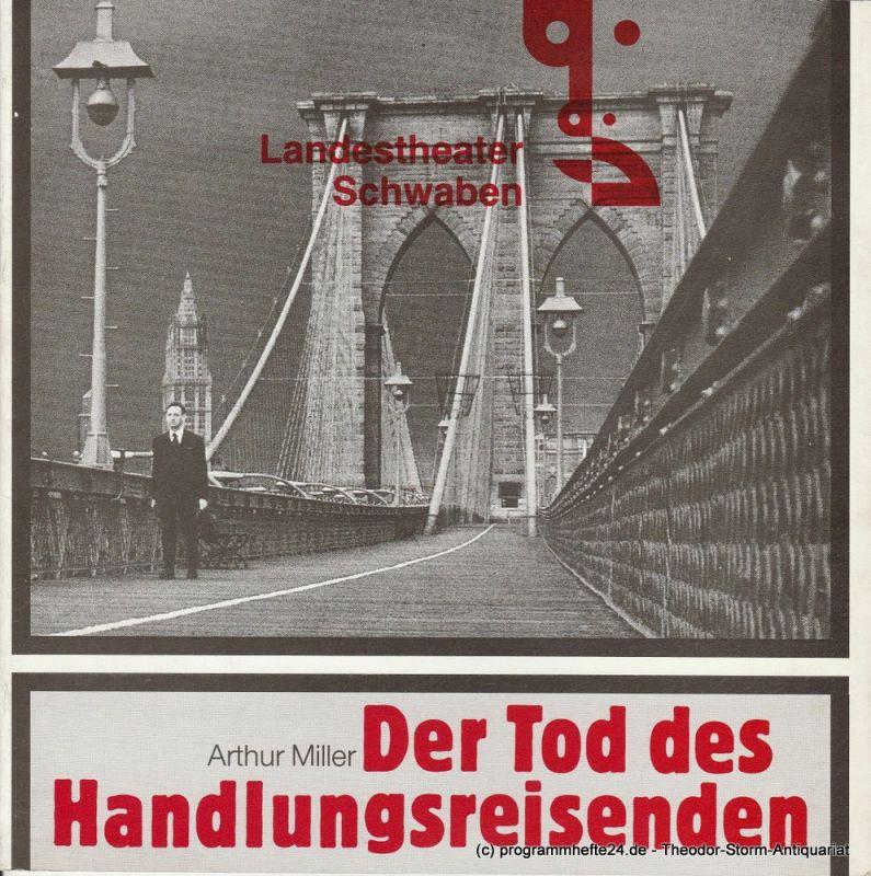 Landestheater Schwaben, Peter H. Stöhr, Stefan A. Schön Programmheft Der Tod des Handlungsreisenden von Arthur Miller. Premiere 6.2.1985
