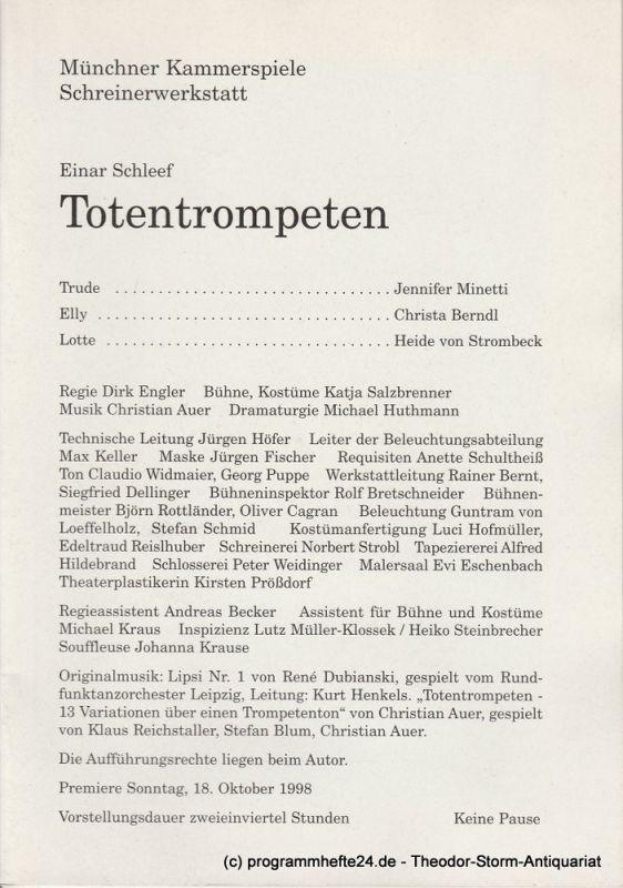 Münchner Kammerspiele, Dieter Dorn, Michael Huthmann, Ursula Honisch Programmheft TOTENTROMPETEN von Einar Schleef. Premiere 18.10.1998 Schreinerwerkstatt Heft 2
