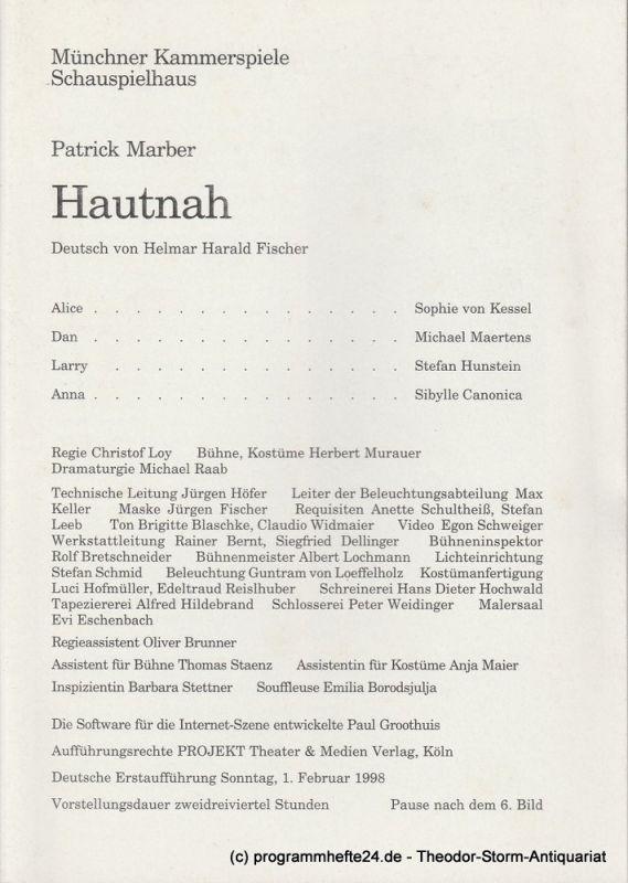Münchner Kammerspiele, Schauspielhaus, Dieter Dorn, Michael Raab Programmheft HAUTNAH von Patrick Marber. Premiere 1. Februar 1998. Spielzeit 1997 / 98 Heft 4
