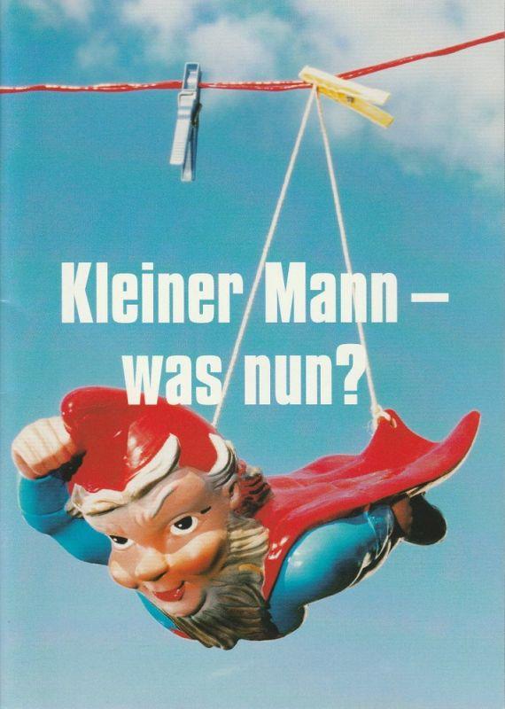 Münchner Volkstheater, Christian Stückl, Volker Bürger Programmheft Kleiner Mann - was nun ? Premiere 20. April 2004 Spielzeit 2003 / 2004 Heft 5
