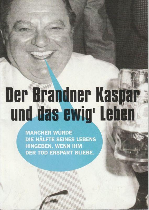 Münchner Volkstheater, Christian Stückl, Volker Bürger Programmheft Der Brandner Kaspar und das ewig' Leben. Premiere 7. April 2005