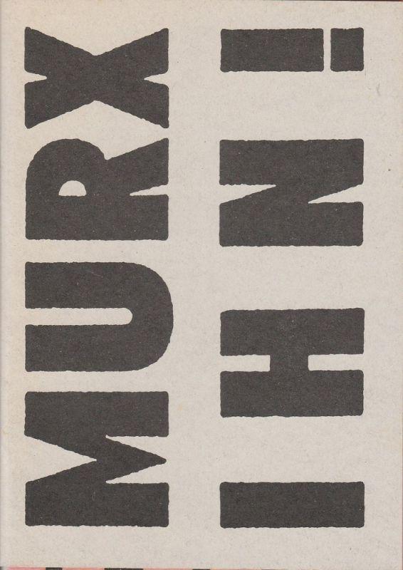 Volksbühne am Rosa Luxemburg Platz, Frank Castorf, Matthias Lilienthal, Annika Krump, Anna Viebrock ( Fotos ) Programmheft MURX IHN ! Ein patriotischer Abend von Christoph Marthaler. Premiere 16. Januar 1993