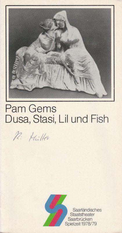 Saarländisches Staatstheater Saarbrücken, Günther Petzoldt, Jochen Zoerner-Erb Programmheft Dusa, Stasi, Lil und Fish. Theater im Stiefel Spielzeit 1978 / 79 Heft 2