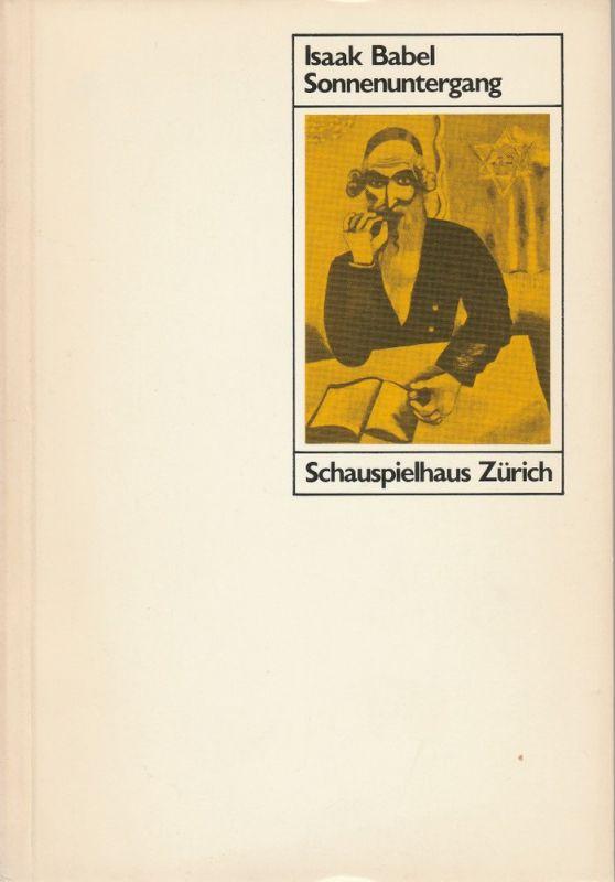 Schauspielhaus Zürich, Neue Schauspiel AG, Gerd Heinz, Beat Schläpfer Programmheft Isaak Babel: Sonnenuntergang Premiere 15. September 1984 Spielzeit 1984 / 85 Nr. 1